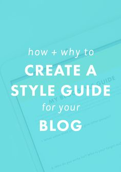 #Blogging // How and why to create a style guide for your blog
