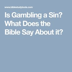 What does the word of god say about gambling free play roulette game