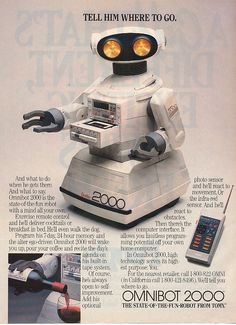 Omnibot 2000 - I don't recall owning one of these, but somehow he seems very familiar to me.