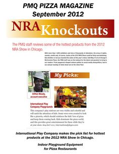 PMQ Pizza Magazine picks hottest products from the NRA 2012 show. International Play Company gets picked for the list. Indoor Playground Equipment for Pizza Restaurants.