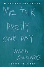 Me Talk Pretty One Day by David Sedaris.  So funny.  Another one I want to reread.