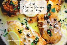 Best Chicken Piccata Recipe Ever – Appetizer Girl
