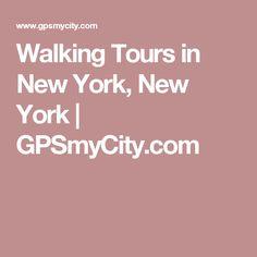 Walking Tours in New York, New York | GPSmyCity.com