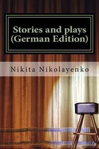 Stories and Plays (German Edition)