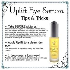 Younique's Uplift Eye Serum - All you have to lose is wrinkles! You weren't born yesterday, but your skin can look like you were! As we age, our bodies produce less and less of vital nutrients. While we may never be able to recover these nutrients, we can supplement them. Uplift is nutrition for your skin!