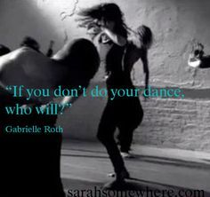 Gabrielle Roth quote