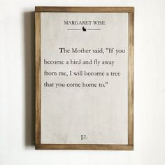 Motherhood Quotes Discover Book page sign quote sign literary quote nursery decor library decor Margaret Wise Runaway Bunny Book page sign quote sign literary quote nursery decor library decor Margaret Wise Runaway Bunny Peace Quotes, Sign Quotes, Quotes To Live By, Me Quotes, Baby Book Quotes, Framed Quotes, Famous Book Quotes, Funny Quotes, Poetry Quotes