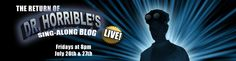 Dr. Horrible's Sing Along Blog LIVE! July 20th and 27th Austin