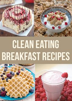 25 of the Best Clean Eating Breakfast Recipes