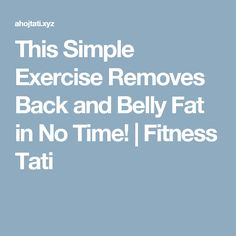 This Simple Exercise Removes Back and Belly Fat in No Time!  |  Fitness Tati