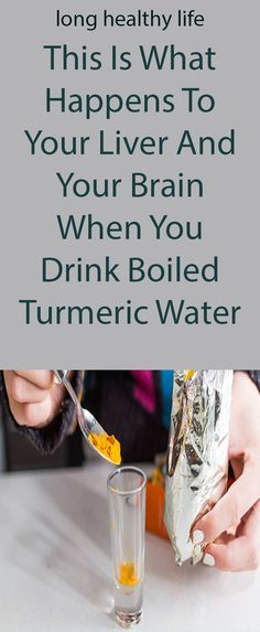This is What Happens to Your Liver and Your Brain When You Drink Boiled Turmeric Water – Long Healthy Life Healthy Life, Healthy Living, Turmeric Water, Brain Fog, What Happened To You, Your Brain, Home Remedies, Cooking Tips, Have Fun