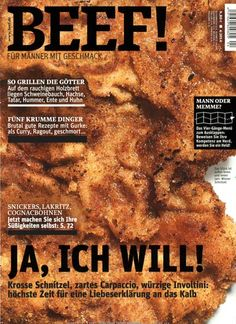 ja ich will fleisch gefunden in beef nr 04 2014 magazin