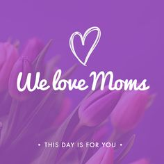 WE CAN NEVER fully pay her back, but this Mother's Day let's each do something special for our moms!