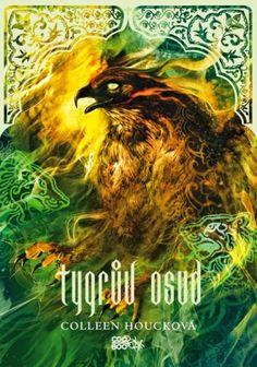 My books and dreams: Tygrův osud: Colleen Houck