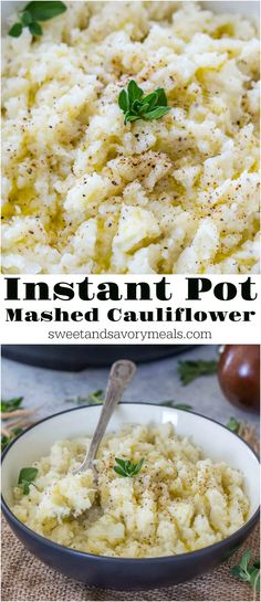 Instant Pot Mashed Cauliflower is really easy to make, healthy and so delicious. Served with a drizzle of olive oil, salt and pepper. Naturally low in calories and carbs. #healthypotatoalternatives #glutenfreerecipes #vegetableideas #instantpotrecipes #sweetandsavorymeals