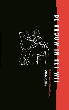 Wilkie Collins: 'De vrouw in het wit' / 'The Woman in White' - Published in 1994 by Menken Kasander & Wigman Uitgevers, The Netherlands - ISBN 90-74622-04-6 - Illustration: Laura de Moor - Book cover design: Erik Cox