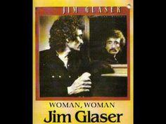 Jim glaser woman woman lyrics