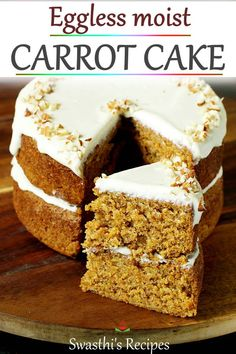 Eggless Carrot Cake is a delicious, soft & moist cake made with flour, fats, sugar, spice powder & carrots. Eggless Carrot Cake, Moist Carrot Cakes, Eggless Desserts, Eggless Recipes, Eggless Baking, Moist Cakes, Easy Cake Recipes, Baking Recipes, Cookie Recipes