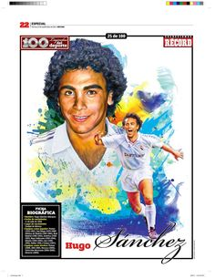 """100 Illustrations of """"Sports Legends"""", are published weekly since May 2011 First Football, Football Love, Best Football Players, Soccer Players, Football Soccer, Hugo Sanchez, Soccer Poster, World Of Sports, Sports Art"""