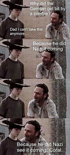 funny meme horror memes humor funny meme twd the walking dead Rick Grimes Andrew Lincoln carl grimes chandler riggs dad jokes Walking Dead Funny, Walking Dad Jokes, Carl The Walking Dead, The Walk Dead, Walking Dead Coral Meme, Walking Dead Quotes, Walking Dead Tv Series, Rick Grimes, Twd Memes