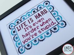 "A humorous counted cross stitch pattern of my favorite John Wayne quote. Life is hard; it's even harder when you're stupid. Ain't it true? You can give this to all the people in your life that need this friendly reminder. This pattern is designed to fit a 5 x 7"" picture frame so you can get it on the wall or give it away as a gift quickly. The pattern only uses three colors and is perfect for a beginner to cross stitch. ❤️PATTERN INFORMATION❤️ SIZE: 95 x 67 stitches (5 x..."