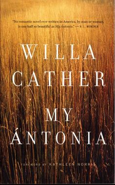 My Ántonia - By Willa Cather  Such a sweet and descriptive book of life on the Nebraska prairie.  Also liked this one because the protagonist, Jim Burden, hails from the Shenandoah Valley, my ancestral home.