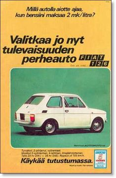 in Finland Old Advertisements, Advertising, Golden Buddha Statue, Viper Car, Fiat 126, Old Commercials, Teenage Years, Twisted Humor, Old Toys
