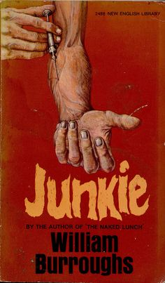 Junkie by William Burroughs