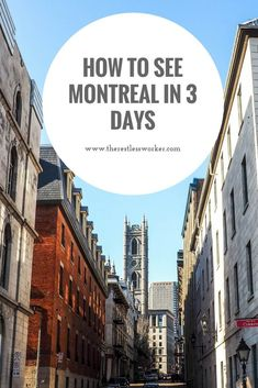 Montreal in 3 days