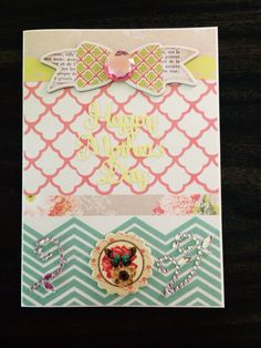 Mother's Day card using my minds eye paper and chipboard