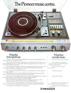 "Vintage home electronics ad 1970s ... I remember this being THE system to have if you wanted to be ""cool"" ...Pioneer ..."