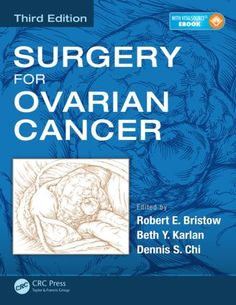 Surgery for Ovarian Cancer, Third Edition: 3rd Edition (Pack - Book and Ebook) - Routledge