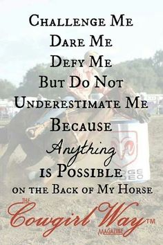 Don't under estimate a girl & her horse