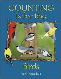Amazon.com: Counting Is for the Birds (9780881069501): Frank Mazzola Jr.: Books