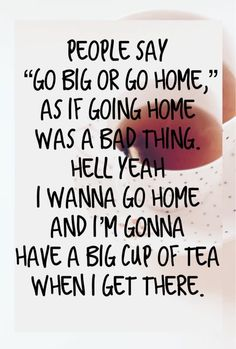 Coming home and putting on the kettle is a warm and fuzzy feeling knowing that v., Food And Drinks, Coming home and putting on the kettle is a warm and fuzzy feeling knowing that very soon you will have that great big mug of hot tea. Home Quotes And Sayings, Quotes To Live By, Life Quotes, Chai, Tea And Books, Cuppa Tea, My Cup Of Tea, Wise Words, Quotations