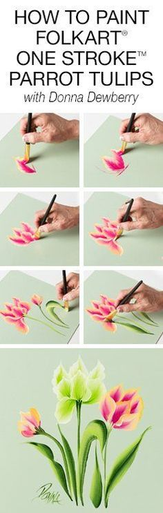 Learn how to paint FolkArt One Stroke Parrot Tulips with Donna Dewberry