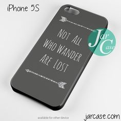Not All Who Wander Are Lost Phone case for iPhone 4/4s/5/5c/5s/6/6 plus