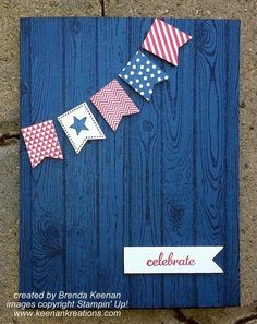 Patriotic greeting card--banner punch and hardwood stamp. Midnight Muse and Real Red inks Scrapbooking, Scrapbook Cards, Military Cards, Masculine Birthday Cards, Patriotic Crafts, Stamping Up Cards, Cute Cards, Homemade Cards, Holiday Cards