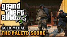The Paleto Score Mission Guide in GTA V
