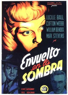 The Dark Corner (Henry Hathaway, 1946) - with Lucille Ball, Clifton Webb, William Bendix and Mark Stevens - Spanish poster