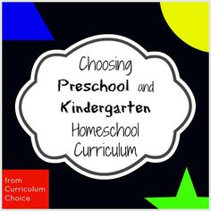 Day 1 of '5 Days of Choosing #Homeschool Curriculum' -Preschool and Kindergarten at www.thecurriculumchoice.com