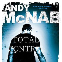 Total control | Andy McNab: Andy McNab, voormalig lid van de SAS, weet uit eigen ervaring wat een gevecht op leven en dood is. En dat lees…