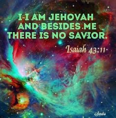 NOT Jesus but THROUGH Jesus... Jesus' name means: 'Jehovah is Salvation.' (The Catholic Encyclopaedia 1913 vol. viii p. 329)