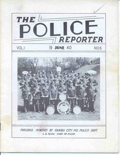 KC police history - The Police Reporter from 1940