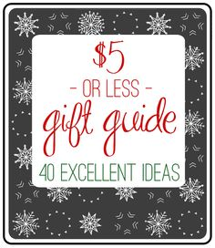The $5 (or less!) Gift Guide