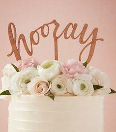 Hooray cake topper!