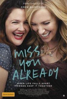 Seni Şimdiden Özledim — Miss You Already 2015 Türkçe Dublaj 1080p Full HD İzle