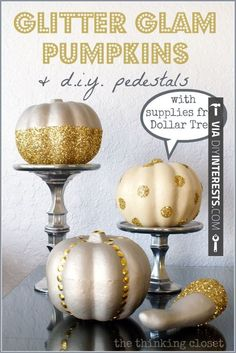 So awesome - Glitter Glam Pumpkins D.I.Y. Pedestals with supplies from Dollar Tree! Cray-zay! via http://thinkingcloset.com #ValueSeekersClub | CHECK OUT SOME SUPER COOL SHOTS OF DIY Fall ideas 2014 OVER AT DIYINTERESTS.COM | #diyinterests #diyprojects #2014 #diy #hammertime #doityourself #fix #creative #home #homedecor #ilovediy #getitdone