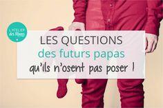 questions doutes interrogations des futurs papas assister à l'accouchement