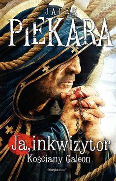 """Jacek Piekara, """"Kościany galeon"""", Fabryka Słów, Warszawa 2015. 587 stron Video Game, Books, Movies, Movie Posters, Author, Historia, Libros, Films, Film"""